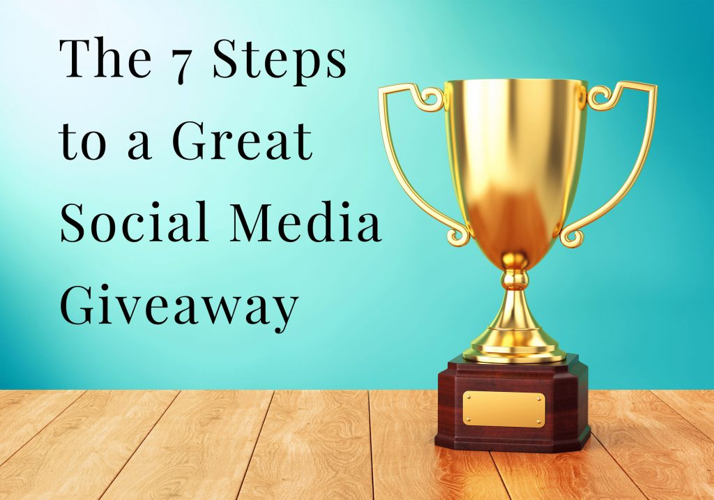 7-Steps-to-a-Great-Social-Media-Giveaway